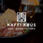 Kaffi Krús - Cafe - Bistro - Pizzeria