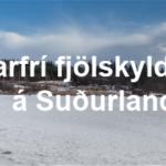 Vetrarfrí fjölskyldunnar á Suðurlandi Final